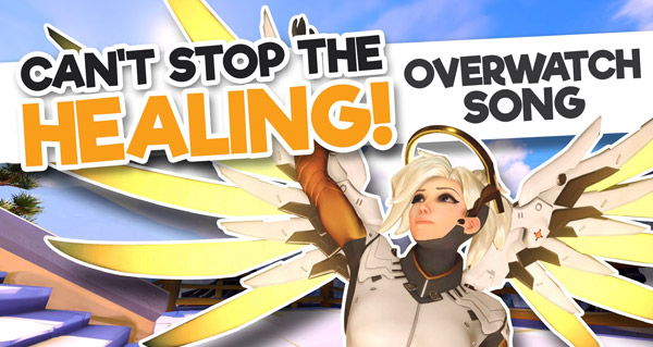 overwatch parodie : can't stop the healing