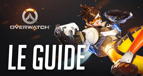 guide du debutant overwatch