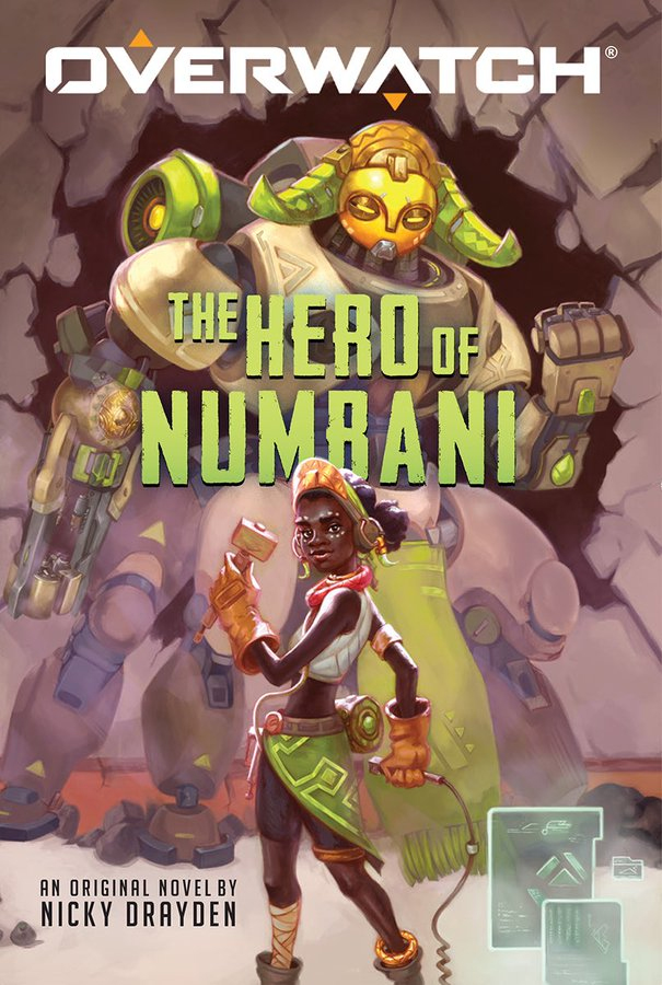 Couvertur du roman Overwatch : The Hero Of Numbani