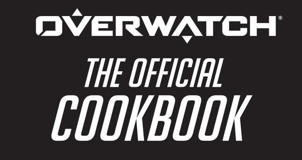 livre de cuisine overwatch : sortie prevue dans le courant de l'annee 2019