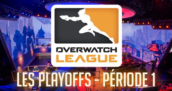 overwatch league (saison 2) : les playoffs du 22 au 24 mars 2019